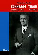 ECKHARDT TIBOR amerikai évei 1941-1972 L'Harmattan