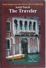 Antal Szerb The Traveler Translation and Afterword by  Peter Hargitai