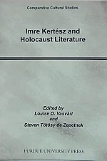Imre Kertész and Holocaust Literature