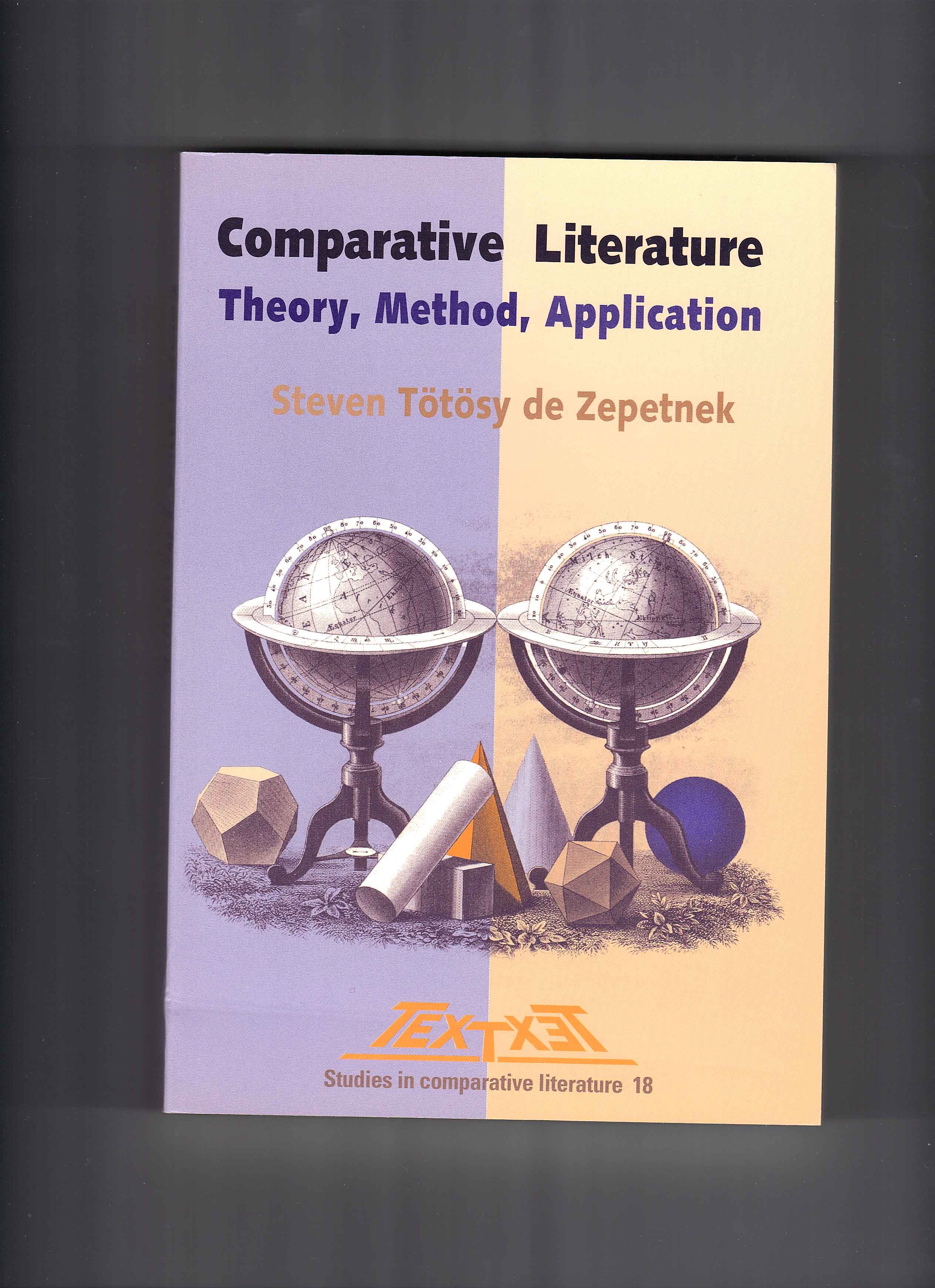 T�t�sy de Zepetnek, Steven. Comparative Literature: Theory, Method, Application. Amsterdam: Rodopi, 1998. & CLCWeb: Comparative Literature and Culture (Library) (2009. West Lafayette:Purdue University Press, 2009.