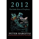 2012: The Little Horn of Prophecy. iUniverse.com, 200 pp.(2010)